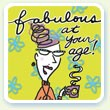 Fabulous at Your Age - Make someone's day with this birthday greeting. Uses 1 photo.